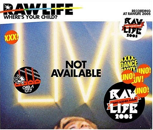 Amazon.co.jp: RAW LIFE~Where is Your Child?~(DVD付): 音楽
