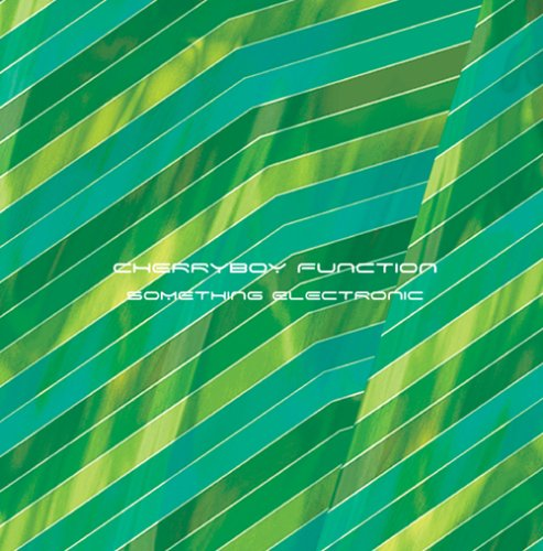 Amazon.co.jp: SOMETHING ELECTRONIC: CHERRYBOY FUNCTION: 音楽