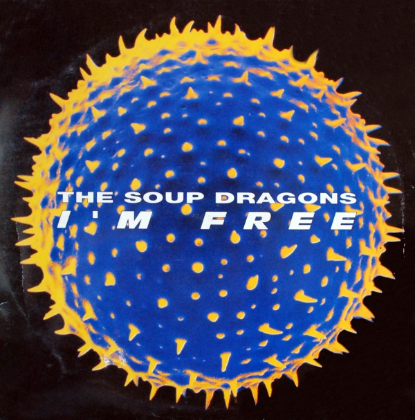 Images for Soup Dragons, The - I'm Free