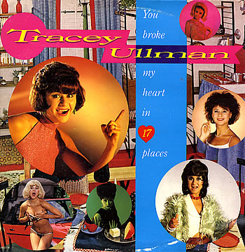 Tracey Ullman You Broke My Heart in 17 Places LP - Google 画像検索