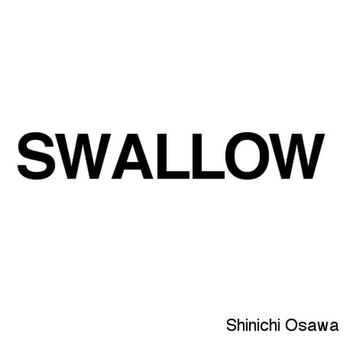 "SWALLOW ""PREVIEW EDITED"" by Shinichi Osawa on SoundCloud - Hear the world's sounds"