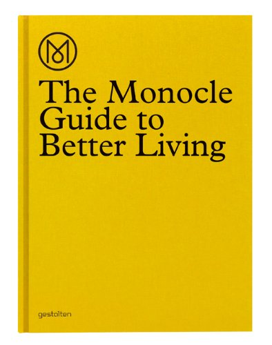 The Monocle Guide to Better Living: Amazon.co.uk: Monocle: Books