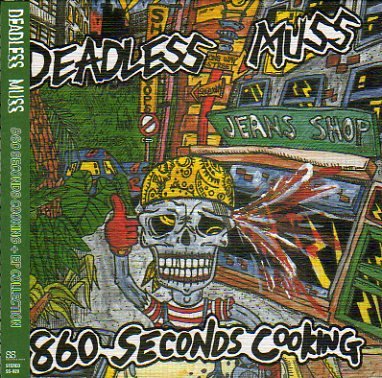 【CD】 DEADLESS MUSS/860 SECONDS COOKING の通販   カラメル