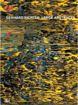 BOOKS by artist > R - Gerhard Richter: Large Abstracts - Satellite サテライト | art books 現代アート書籍 | art goods 現代アートグッズ | art works 現代アート作品