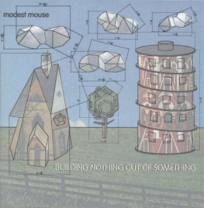 Amazon.co.jp: Building Nothing Out of Something: Modest Mouse: 音楽