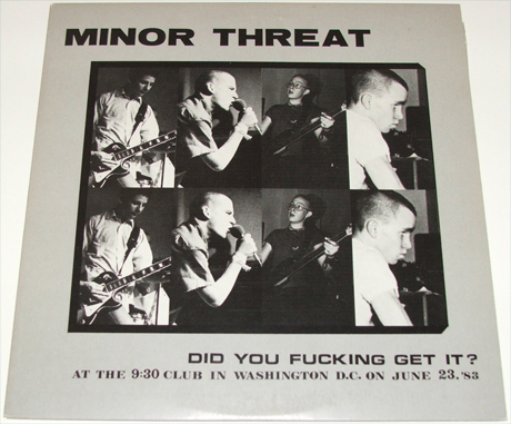 Images for Minor Threat - Did You Fucking Get It ?