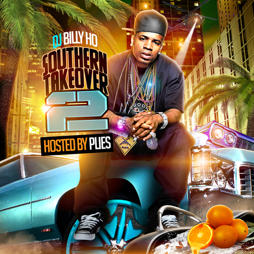 Various Artists - Southern Takeover 2 Hosted by Dj Billy Ho, Plies // Free Mixtape @ DatPiff.com