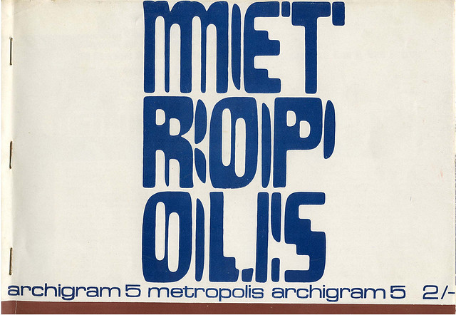 Archigram 5, Autmn 1964. Title page | Flickr - Photo Sharing!
