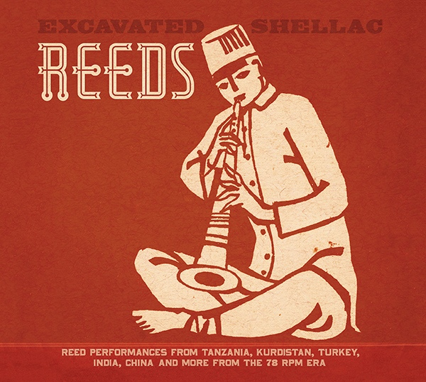 Various - Excavated Shellac: Reeds (Vinyl, LP) at Discogs