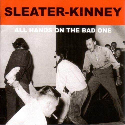 Amazon.co.jp: All Hands on the Bad One: Sleater-Kinney: MP3ダウンロード