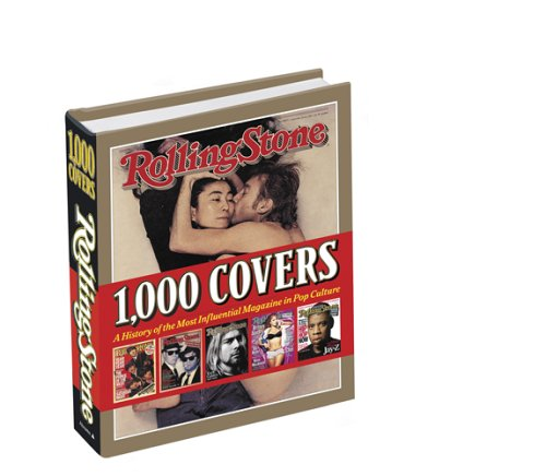 Amazon.co.jp: Rolling Stone 1,000 Covers: A History of the Most Influencial Magazine in Pop Culture: Rolling Stone
