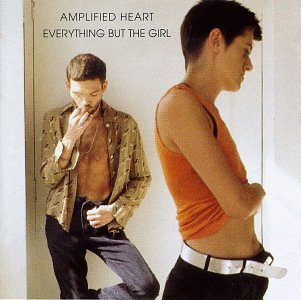 Amazon.co.jp: Amplified Heart: Everything But the Girl: 音楽