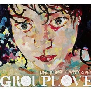 Amazon.co.jp: Never Trust a Happy Song: Grouplove: 音楽