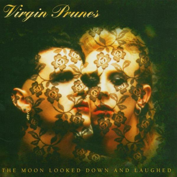 Images for Virgin Prunes - The Moon Looked Down And Laughed