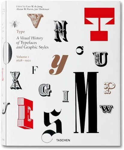 Amazon.co.jp: Type: A Visual History of Typefaces and Graphic Styles 1628-1900: Jan Tholenaar, Cees W. De Jong: 洋書