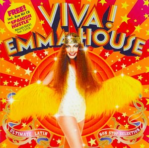 Emma* - Viva! Emma House ~The Ultimate Latin Nonstop Selection~ (CD) at Discogs