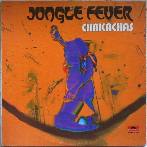Chakachas - Jungle Fever : まわるよレコード ACE WAX COLLECTORS