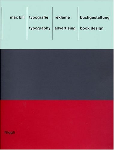 Amazon.co.jp: Typography, Advertising, Book Design: Max Bill: 洋書