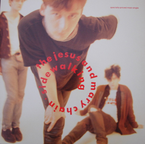 Images for Jesus And Mary Chain, The - Sidewalking