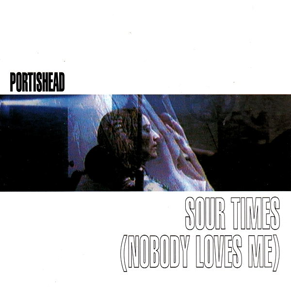 Images for Portishead - Sour Times (Nobody Loves Me)