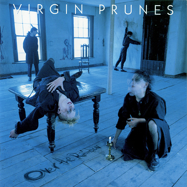 Images for Virgin Prunes - Over The Rainbow - A Compilation Of Rarities 1980-1984