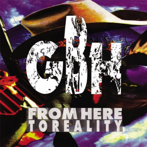 Amazon.co.jp: From Here To Reality: Gbh: 音楽