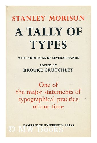 A Tally of Types. with Additions by Several Hands. Edited by Brooke Crutchley: Amazon.com: Books