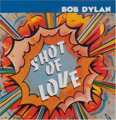 Amazon.co.jp: Shot of Love: Bob Dylan: 音楽