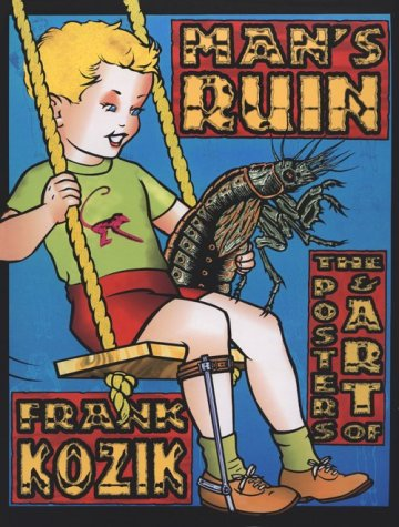 Amazon.co.jp: Man's Ruin: The Posters & Art of Frank Koznik: Frank Kozik, Frank Koznik: 洋書