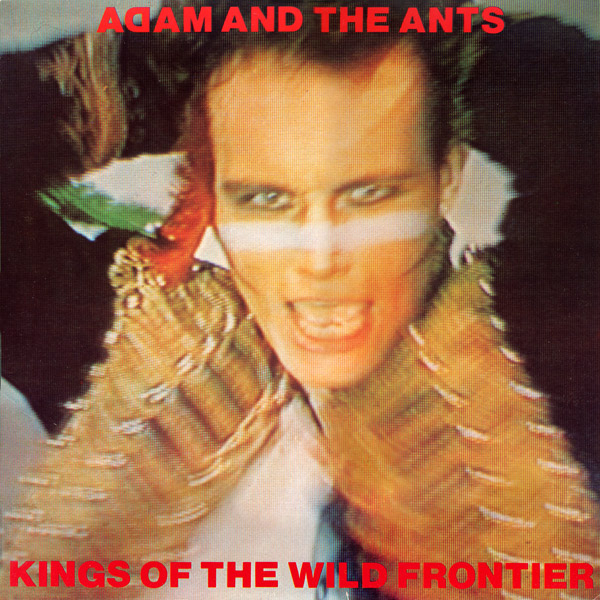 Images for Adam And The Ants - Kings Of The Wild Frontier