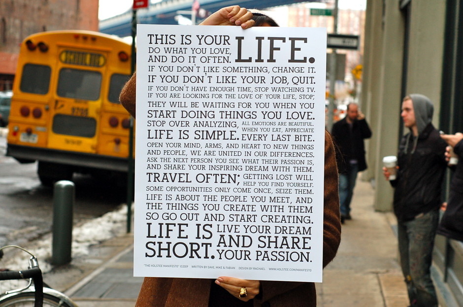 HOLSTEE - About: The Holstee Manifesto - Live Your Dream