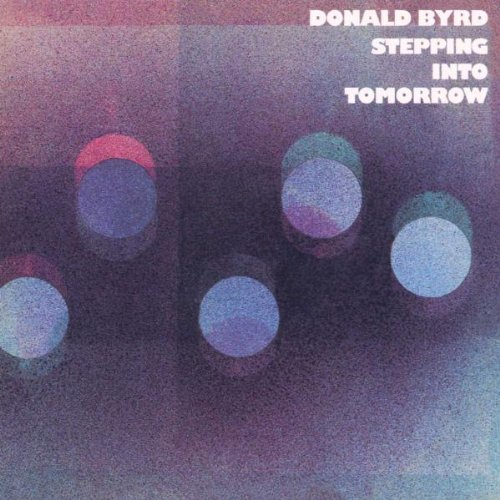 Amazon.co.jp: Stepping Into Tomorrow: Donald Byrd: 音楽