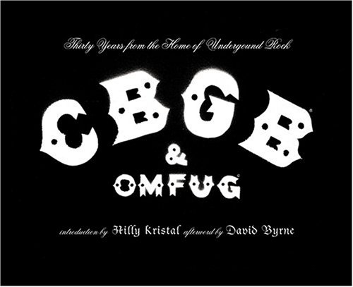 Amazon.co.jp: CBGB & OMFUG: Thirty Years from the Home of Underground Rock: Hilly Kristal