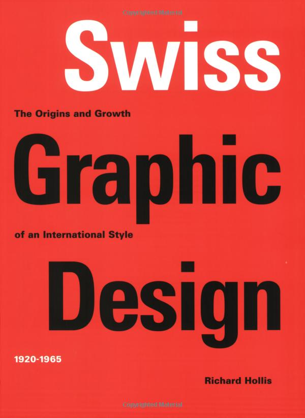Amazon.com: Swiss Graphic Design: The Origins and Growth of an International Style, 1920-1965 (9780300106763): Richard Hollis: Books