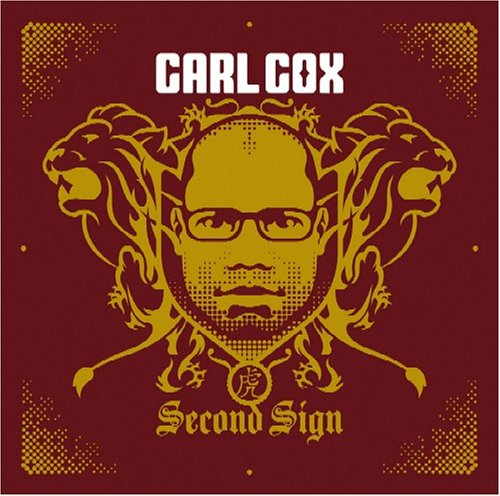 Amazon.co.jp: Carl Cox : Second Sign - ミュージック