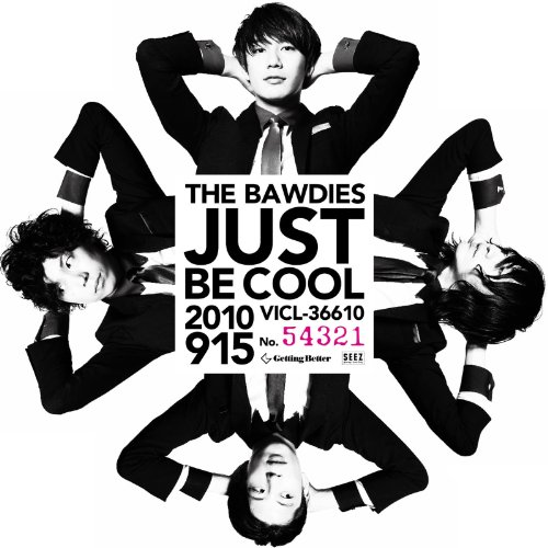 Amazon.co.jp: JUST BE COOL: 音楽