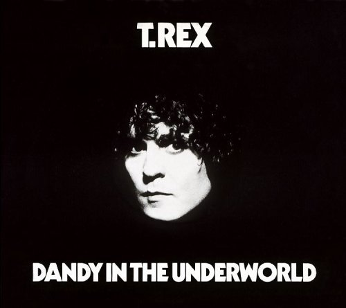 Images for T. Rex - Dandy In The Underworld