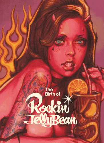 Amazon.co.jp: The Birthe of Rockin'JellyBean (WANIMAGAZINE ART BOOK): ロッキン・ジェリー・ビーン: 本