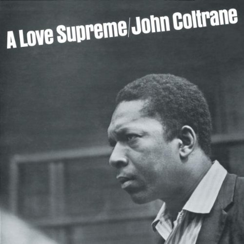 Amazon.co.jp: A LOVE SUPREME [Verve]: John Coltrane: 本
