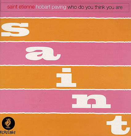 "St Etienne Hobart Paving / Who Do You Think You Are UK 12"" vinyl single (12"" record / Maxi-single) (160337)"