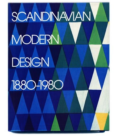 McFadden, David Revere [Editor]: SCANDINAVIAN MODERN DESIGN 1880-1980. New York: Harry N. Abrams, 1982.