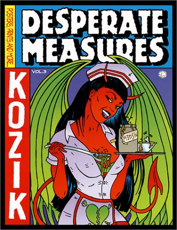 Amazon.co.jp: Desperate Measures: Posters, Prints and More: Frank Kozik: 洋書