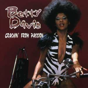 Images for Betty Davis - Crashin' From Passion