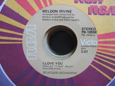 CollectorsFrenzy - WELDON IRVINE-I LOVE YOU-7 1976 RCA MODERN SOUL 45 HEAR