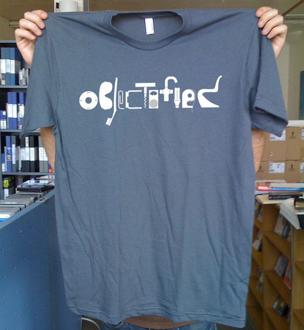 Objectified T-Shirt – New Film from the maker of Helvetica the Movie – Tcritic - The T-Shirt Blog Covering The Best in Nerd Fashion