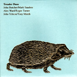 John Butcher / Mark Sanders - Alex Ward (5) / Roger Turner - John Tchicai / Tony Marsh - Treader Duos (CD, Album) at Discogs