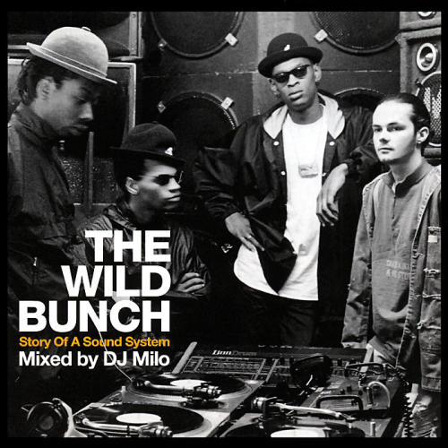 The Wild Bunch - The Story Of A Sound System Mixed By DJ Miloのカスタマーイメージギャラリー