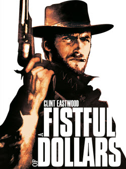A Fistful of Dollars (1964) - Trailers, Reviews, Synopsis, Showtimes and Cast - AllMovie