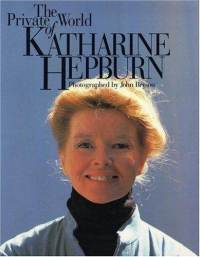 Books: The Private World of Katharine Hepburn (Paperback) by John Bryson (Author)