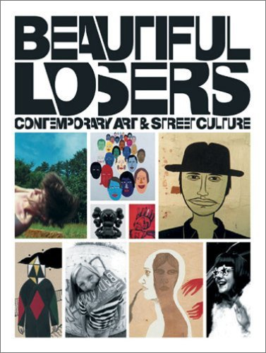 Amazon.co.jp: Beautiful Losers: Contemporary Art And Street Culture: Aaron Rose, Christian Strike: 洋書